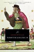 The Essential Nostradamus: Literal Translation, Historical Commentary, and Biography Cover
