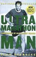 Ultramarathon Man: Confessions of an All-Night Runner Cover