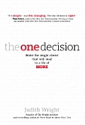 One Decision Make The Single Choice That