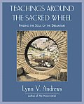 Teachings Around the Sacred...