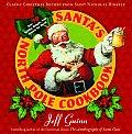 Santas North Pole Cookbook Classic Christmas Recipes from Saint Nicholas Himself