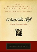 Accept This Gift: Selections from a Course in Miracles (Tarcher Cornerstone Editions)