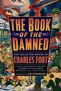 Book of the Damned The Collected Works of Charles Fort