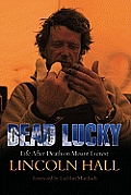 Dead Lucky Life After Death on Mount Everest