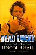 Dead Lucky: Life After Death on Mount Everest Cover