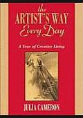 The Artist's Way Every Day: A Year of Creative Living Cover