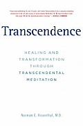 Transcendence Healing & Transformation Through Meditation
