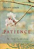 Patience The Art of Peaceful Living