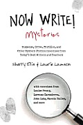 Now Write! Mysteries: Suspense, Crime, Thriller, and Other Mystery Fiction Exercises From Today's Best Writers and Teachers (11 Edition)