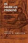 In Mexican Prisons: The Journal of Eduard Harkort, 1832-1834