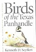 W. L. Moody, Jr., Natural History #29: Birds of the Texas Panhandle: Their Status, Distribution, and History
