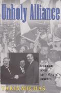Unholy Alliance: Greece and Milosevic's Serbia Cover