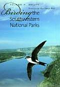 W. L. Moody, Jr., Natural History #36: Birding the Southwestern National Parks