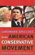 Landmark Speeches of the American Conservative Movement (Landmark Speeches: A Book)