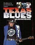 Texas Blues: The Rise of a Contemporary Sound (John and Robin Dickson Series in Texas Music)