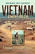 Vietnam, 1969-1970: A Company Commander's Journal