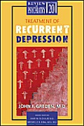 Treatment of Recurrent Depression: Review of Psychiatry, Volume 20