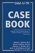 Dsm-IV-Tr Casebook: A Learning Companion to the Diagnostic and Statistical Manual of Mental Disorders, Fourth Edition, Text Revision