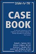 DSM IV TR Casebook A Learning Companion to the Diagnostic & Statistical Manual of Mental Disorders 4th Edition Text Revision