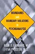 Boundaries and Boundary Violations in Psychoanalysis:
