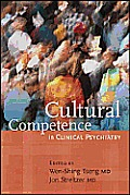 Cultural Competence in Clinical Psychiatry