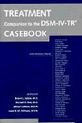 Treatment Companion to the Dsm-IV-Tr Casebook