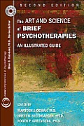 The Art and Science of Brief Psychotherapies: An Illustrated Guide [With DVD]