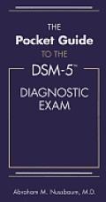 Pocket Guide to the DSM 5 Diagnostic Exam
