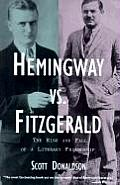 Hemingway Vs Fitzgerald The Rise & Fall of a Literary Friendship