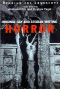 Bending The Landscape: Horror: Original Gay & Lesbian Writing by Nicola Griffith