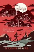 Something Nasty in the Woodshed: A Charlie Mortdecai Mystery Cover