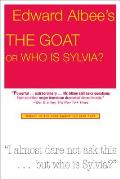 Goat, Or, Who Is Sylvia? (00 Edition)