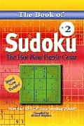 Book of Sudoku #02: The Book of Sudoku 2: The Hot New Puzzle Craze
