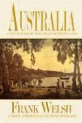 Australia: New History of the Great Southern Land (04 Edition)