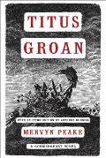 Titus Groan Gormenghast Book 1