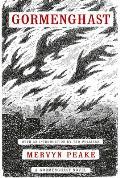 Gormenghast Trilogy #02: Gormenghast by Mervyn Peake