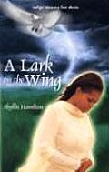A Lark on the Wing (Indigo: Sensuous Love Stories)
