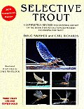 Selective Trout Revised & Expanded