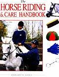 The Horse Riding & Care Handbook