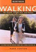 Complete Guide To Walking For Health Fitness &