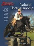 First Horse: The Complete Guide for the First-Time Horse Owner (Western Horseman Books)
