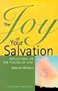 Joy of Your Salvation Reflections on the Psalms of Lent