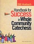 Handbook for Success in Whole Comm. Cate. (04 Edition)