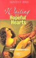 Waiting with Hopeful Hearts: Advent 2005