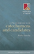 A Prayerbook for Catechumens and Candidates