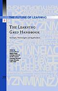 The Learning Grid handbook; concepts, technologies and applications