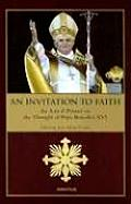 An Invitation to Faith: An A to Z Primer on the Thought of Pope Benedict XVI
