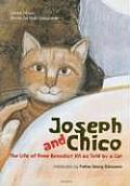 Joseph and Chico: The Life of Pope Benedict XVI as Told by a Cat