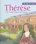 Therese The Little Flower of Lisieux