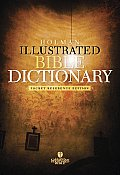 Holman Illustrated Pocket Bible Dictionary Pocket Reference Edition